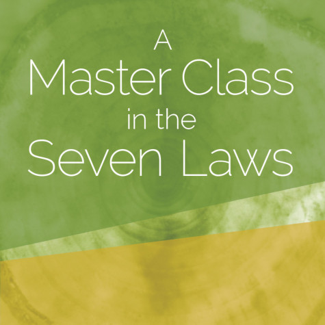 A Master Class in the Seven Laws